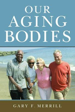 Our Aging Bodies: Au