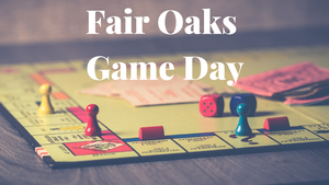 Fair Oaks Game Day